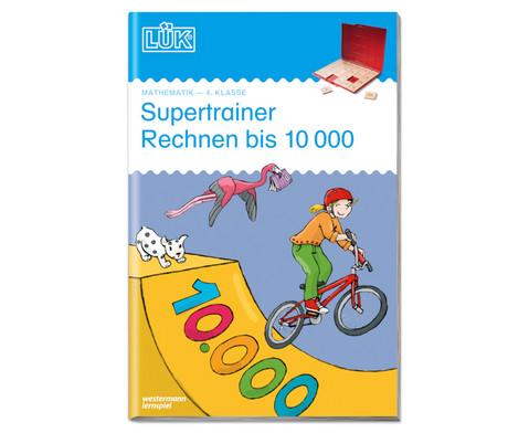 LUEK Supertrainer rechnen bis 10000 4 Klasse