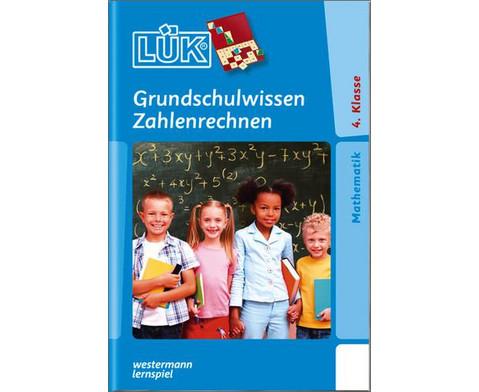 LUEK Grundschulwissen Zahlenrechnen ab 4 Klasse-1