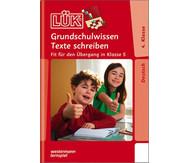 LÜK: Grundschulwissen Texte schreiben ab 4. Klasse