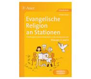 Evangelische Religion an Stationen - Klassen 3 und 4