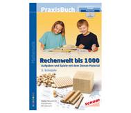 Praxisbuch Rechenwelt bis 1000 inkl. CD-ROM