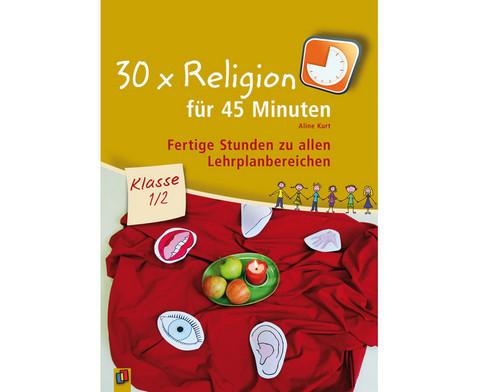 30 x Religion fuer 45 Minuten - Klasse 1-2-1