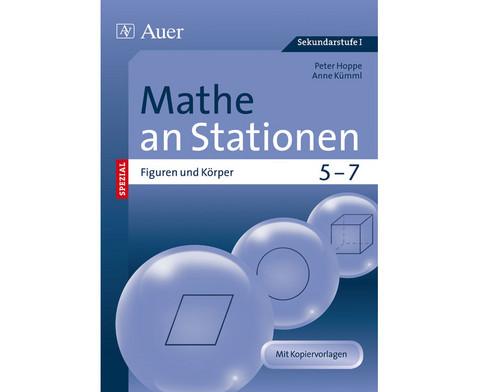 Mathe an Stationen spezial - Figuren und Koerper Klasse 5 - 7-1