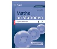 Mathe an Stationen spezial - Figuren und Körper Klasse 5 - 7