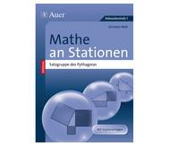 Mathe an Stationen: Satzgruppe des Pythagoras