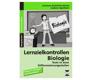 Lernzielkontrollen: Biologie - Klassen 5 - 10