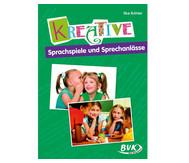 Kreative Sprachspiele und Sprechanlässe - 2. bis 4. Klasse