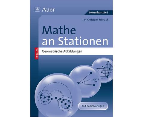 Mathe an Stationen SPEZIAL Geometrische Abbildungen-1