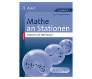 Mathe an Stationen - Spezial Geometrische Abbildungen - Klasse 5.-9.