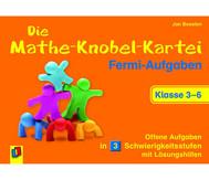 Die Mathe-Knobel-Kartei: Fermi-Aufgaben, Klasse 3-6
