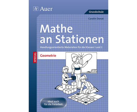 Mathe an Stationen - Geometrie Klasse 1 und 2-1