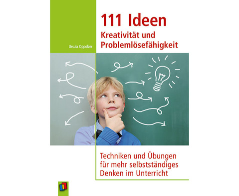 111 Ideen Kreativitaet und Problemloesefaehigkeit-1