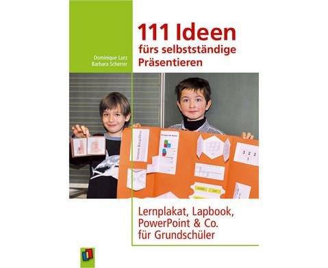 111 Ideen fuer selbststaendiges Praesentieren-1