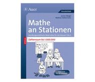 Mathe an Stationen - Zahlenraum bis 1 Mio.