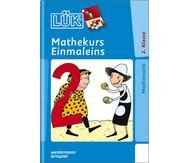 LÜK-Heft: Mathekurs 1 x 1 ab 2. Klasse