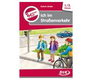 Themenheft 'Ich im Straßenverkehr' - 1.-2. Klasse