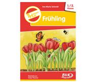 Themenheft: Frühling - 1./2. Klasse