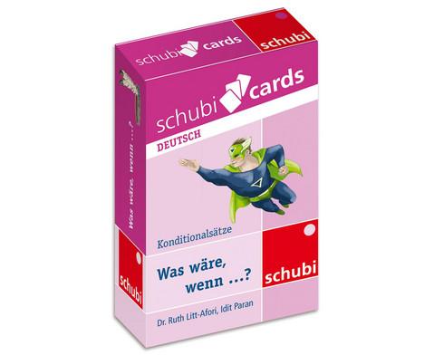Schubicards Was waere wenn  Konditionalsaetze-1