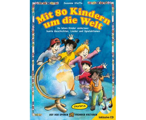 Mit 80 Kindern um die Welt Buch inkl CD-1
