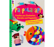 Buch: PappeLapapp - Freches aus Eierkarton, Klorolle und Pappteller