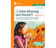 (K)eine Ahnung von Kunst?! Klasse 5-7