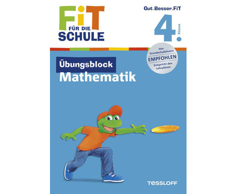 Fit fuer die Schule - UEbungsblock Mathematik ab der 4 Klasse