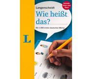 Wie heißt das? Die 1.000 ersten deutschen Wörter