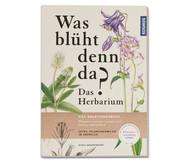 Was blühlt denn da? Das Herbarium