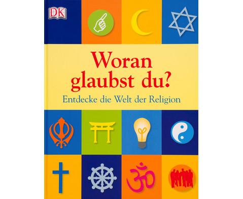 Woran glaubst du - Entdecke die Welt der Religion-1