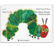 Buch: Die kleine Raupe Nimmersatt - Arabisch-deutsche Ausgabe