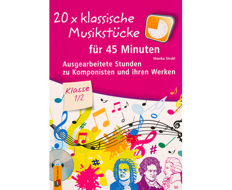 20 x klassische Musikstuecke fuer 45 Minuten - Klasse 1-2