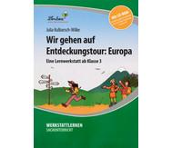 Lernwerkstatt: Wir gehen auf Entdeckungstour: Europa