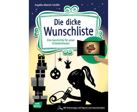 Die dicke Wunschliste Geschichte fuer das Schattentheater-1