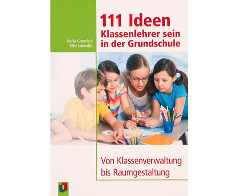 111 Ideen Klassenlehrer sein in der Grundschule