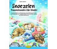 Praxishandbuch Snoezelen - Traumstunden für Kinder