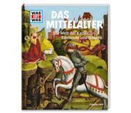 Was ist Was - Buch: Das Mittelalter