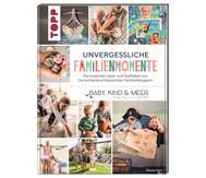 Buch: Unvergessliche Familienmomente