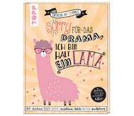Buch: Sorry für das Drama, ich bin halt ein Lama