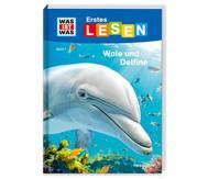 Was ist Was Erstes Lesen - Wale und Delfine