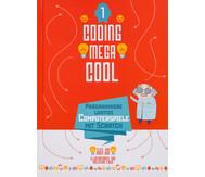 Coding Mega Cool 1, Programmiere lustige Computerspiele mit Scratch