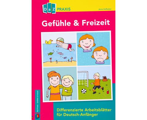 Gefuehle  Freizeit Differenzierte Arbeitsblaetter fuer Deutsch-Anfaenger
