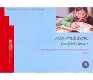 Montessori einfach klar! - Band 3