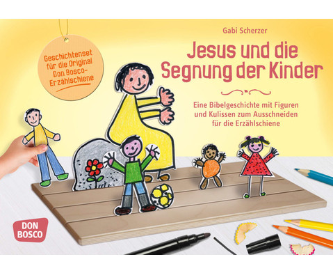 Jesus und die Segnung der Kinder - Figuren fuer die Erzaehlschiene