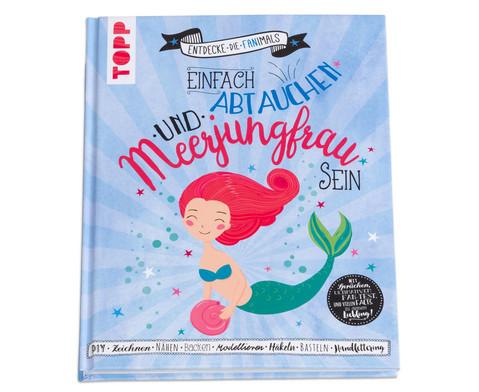Buch Einfach abtauchen und Meerjungfrau sein