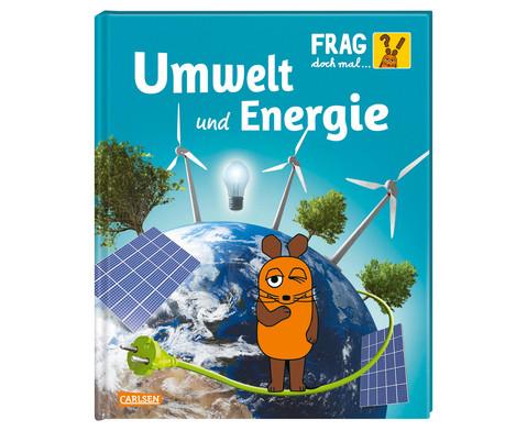 Frag doch mal die Maus Umwelt und Energie