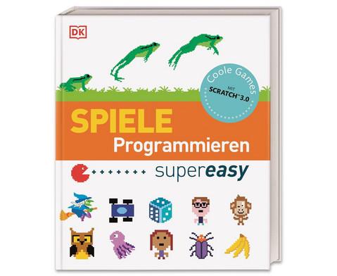 Spiele programmieren supereasy - Coole Games mit Scratch