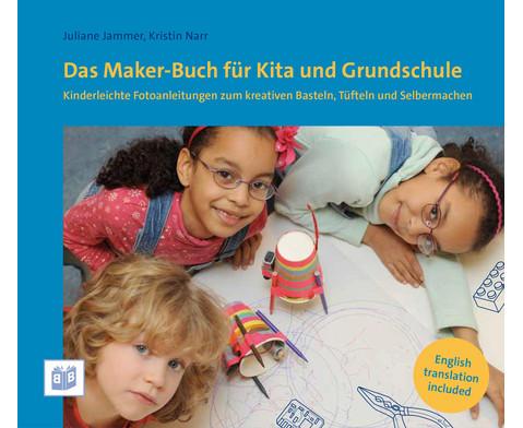 Das Maker-Buch fuer Kita und Grundschule