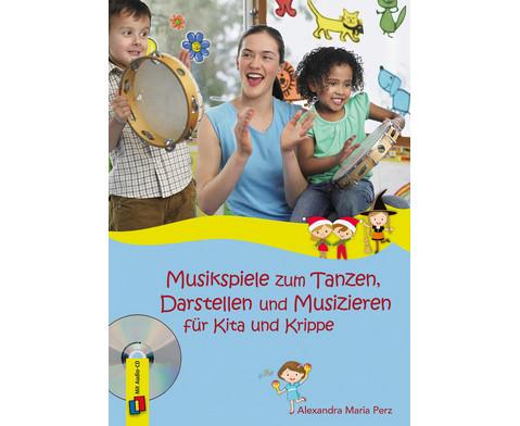 Musikspiele zum Tanzen Darstellen und Musizieren